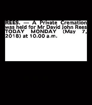 Funeral Notice for Mr David John Rees