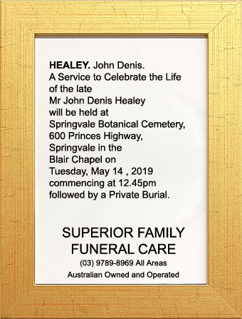 Funeral Notice for Mr John Denis Healey
