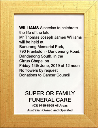 Funeral Notice for Mr Thomas Joseph James Williams