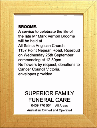 Funeral Notice for Mr Mark Vernon Broome